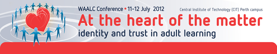 2012 Conference 'At the heart of the matter: identity and trust in adult learning